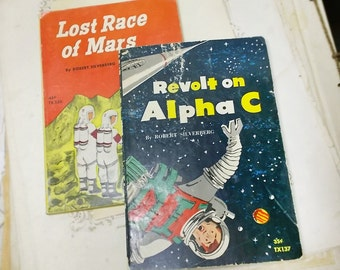 2 Vintage Outer Space Novels by Robert Silverberg - Author's 1st Book - Revolt on Alpha C - The Lost Race of Mars - Juvenile Science Fiction