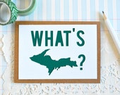 Funny Just Because Card - Michigan Greeting Card - What's UP card - Thinking of You Card - Hello Card - Note Card - Blank Card