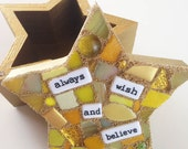Always wish and believe mosaic box