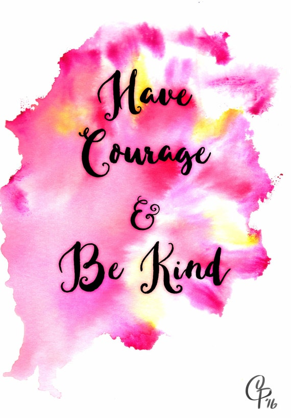 photograph about Have Courage and Be Kind Printable referred to as Printable Artwork Include Braveness and Be Type Nursery Wall Artwork Watercolor Portray Inspirational Quotation Prompt Obtain