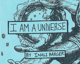 I Am A Universe by Inali Barger