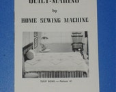 Vintage 1958 Directions for Quilt Making by Home Sewing Machine