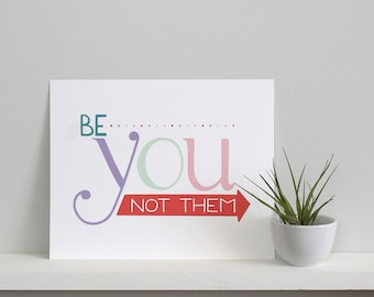 Be You Print - Multi