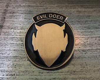 Evil Doer Enamel Pin by Print Mafia®