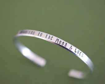I love you to the moon and back Bracelet - Handstamped I love you to the Moon & Back Cuff Bracelet - Skinny 1/5 inch