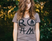 ROAM tshirt for women - women's graphic tee - camping print on heather brown - message tee - wanderlust shirt by Blackbird Tees