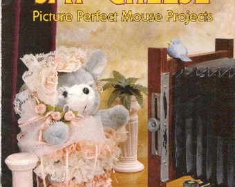 Say Cheese Picture Perfect Mouse Projects (BKW127) (Vintage Craft Leaflet)