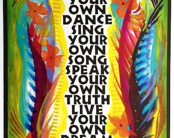 DANCE Your Own Dance POSTER 11x14 Inspirational Quote Original Motivational College Dorm Decor Women Gift Heartful Art by Raphaella Vaisseau
