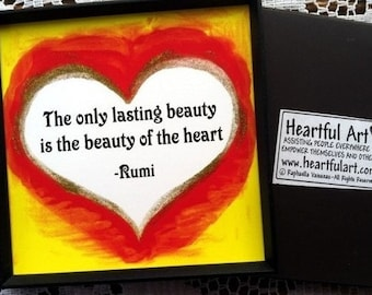 Only Lasting Beauty RUMI Inspirational Magnet Heart Motivational Print Yoga Meditation Friendship Gift Heartful Art by Raphaella Vaisseau