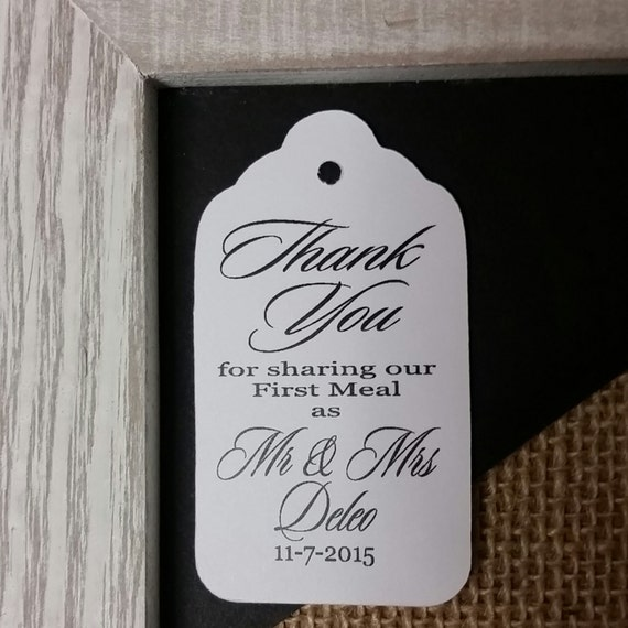Thank you for Sharing our First Meal as Mr and Mrs MEDIUM Personalized Wedding Favor Tag  choose your amount