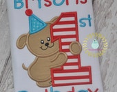 Puppy First Birthday - 1st Birthday puppy - First Birthday Dog - puppy appliqué shirt - Babies - Toddler - Boy or Girl