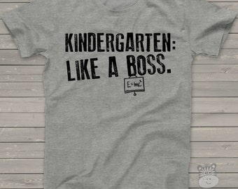 Back to school shirt - funny kindergarten or any grade like a boss school Tshirt