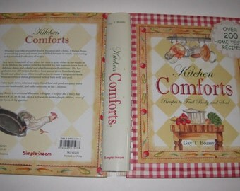 Kitchen Comforts Gay T. Boassy 200 Home Tested Recipes 2005 Cookbook