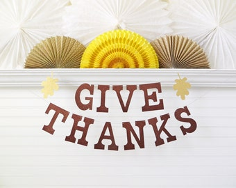 Glitter Give Thanks Banner - 5 inch Letters with Leaves - Fall Decor Thanksgiving Banner Fall Banner Fall Party Decoration Thanksgiving Sign
