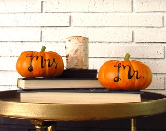 Mr. & Mrs. Table Signs - Fall Wedding Decor - Bride and Groom Seat Sign - Rustic Decor - Sweetheart Table - Pumpkin Place Card - Calligraphy