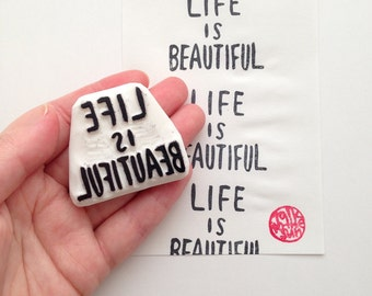 life is beautiful hand carved rubber stamp. quote hand lettered stamp. teacher's stamp. birthday scrapbooking. wedding holiday crafts