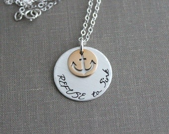 Refuse to Sink - Mixed Metal Necklace Sterling silver and Bronze - Nautical Jewelry - hand stamped Beach Jewelry - Anchor Design - Hope