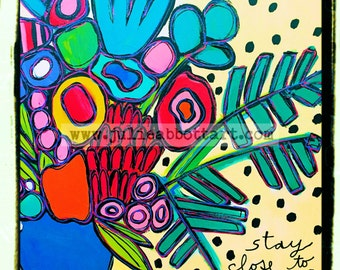 Glad to Be Alive- Hafiz quote with Flowers - Print on Wood Canvas