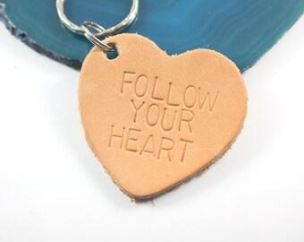 Follow Your Heart Keychain - Heart Keychain - Leather Keychain - Ready To Ship - Follow Your Dreams - Faith Keychain - Goal Setting Gift