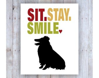 Sheltie Art, Sheltie Print, Dog Silhouette, Sit Stay Smile, Dog Decor, Dog Lover Gift, Funny Dog Art, Sheltie Silhouette, Shetland Sheepdog