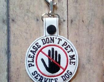 Please Don't Pet Me Service Dog, Clip On Tag, Key Fob