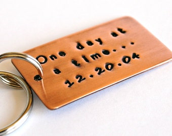 One Day At A Time - Copper Key Chain, Hand Stamped with Date, Recovery, Sobriety, Addiction, Inspirational, AA