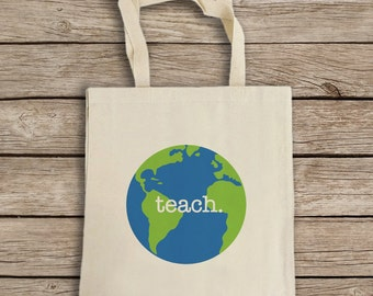 Natural Cotton Canvas Tote Bag - Teacher Tote Bag - Teach The World Tote - Globe Tote - Reusable Grocery Bag - Shoulder Bag - Canvas Bag