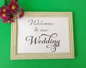 Wedding Welcome Sign Printable DIY Digital Download 8 x 10 & 5 x 7