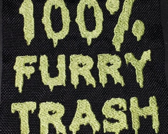 100% FURRY TRASH Fandom pride embroidered canvas jacket patch