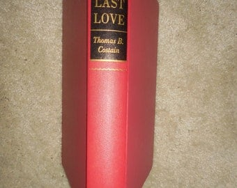 The Last Love by Thomas B Costain