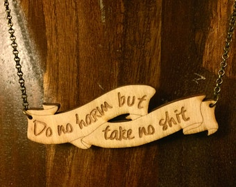 Do No Harm But Take No Shit laser-cut banner necklace