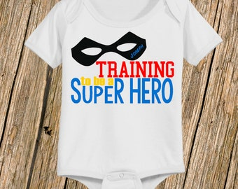 Personalized Training to be a Super Hero Shirt or Bodysuit, Personalized with ANY Name!
