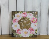 Hello Spring/Spring Decor/Green/Mantel Sign/Shelf Sitter/Spring Sign/Floral/Watercolor/You Choose Color/Wood sign/Hand Lettered