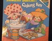 Vintage 1980 Strawberry Shortcake's Cooking Fun - Children's Cookbook