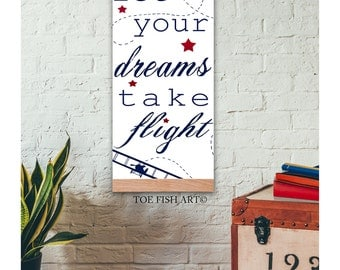 Let Your Dreams Take Flight - Inspirational Quote - Canvas Tapestry, Beautiful Nursery or Playroom Print Sign