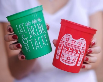 Eat Drink and be Tacky Christmas Party Cups, Ugly Christmas Sweater, Holiday Party Favors, Christmas Decor, 16 oz Stadium Cup, Holiday Decor