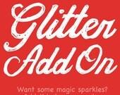 Glitter (add on)