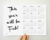 2016 Printable Yearly Calendar This Year will be Fab - 2016 - PDF Print at Home - Planner - Home Office Organization - Instant Download