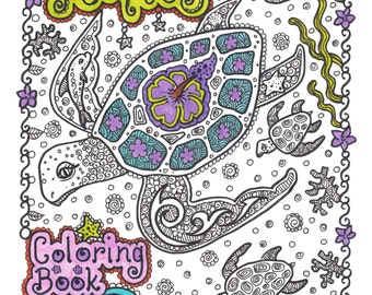 COLORING BOOK Sea TuRtLEs Coloring Book You be the ARTIST Fun Zentangle Style Art to Color Adult Color Book