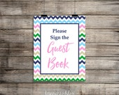 Please Sign The Guest Book Printable Sign, Hamptons Chevron Baby Shower Sign, Party Signage, INSTANT DOWNLOAD