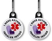 I Have Asthma Inhaler Inside Medical Alert 2-Pack of Zipper Pull Charms (Choose Size and Backing Color)