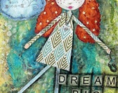 LIVE Your DREAMS -  ACEO print  Dream Big, Red Hair, Whimsical Girl