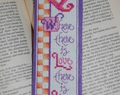 Where There is Love Cross Stitch Bookmark