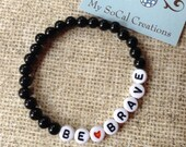 Be Brave-Inspirational Beaded Bracelet-White Letter Beads-Beaded Stretch Bracelet-Any Name-Any Word-Any Phrase-Stackable