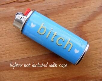 LIGHTER CASE Bitch - Metal, Waterproof, Heavy duty, smoking, wrap, holder