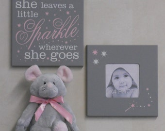 She Leaves A Little Sparkle Wherever She Goes - Painted Gray and Light Pink Baby Girl Nursery Decor, Set of 2 - Sparkle Photo Frame and Sign
