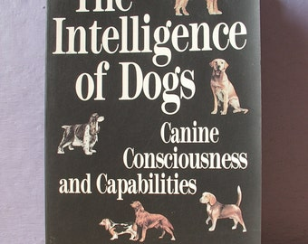 Vintage The Intelligence of Dogs book by Stanley Coren, 1994, Paperback, Animal Book, Gift for dog lover, psychology book, Family Pets book