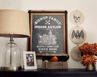 DIY Personalized Vintage Chalkboard Insane Asylum Halloween High Resolution Print