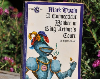 A Connecticut Yankee in King Arthurs Court by Mark Twain Signet 1963, literary classic