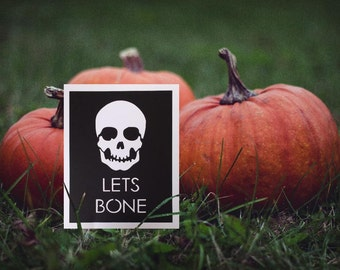 """Lets Bone- Black and White Cut Out Skelleton Art Poster- Halloween Inspired -8x10""""  -Typography Art"""